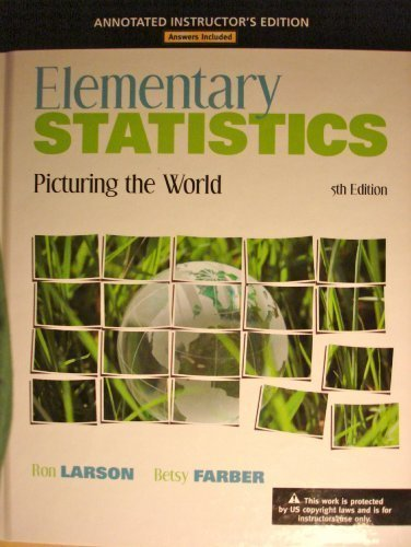 Elementary Statistics, Picturing the World, 5th Edition, Annotated