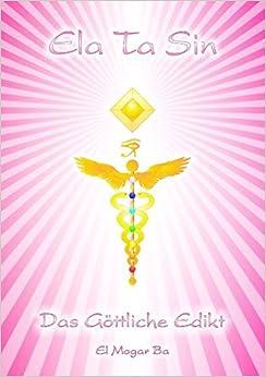 Book Elatasin - Das G??ttliche Edikt by Ashron El Mogar Ba (2008-11-14)