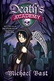 Death's Academy, Michael Bast, 146211380X