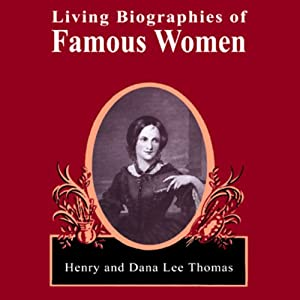 Living Biographies of Famous Women Audiobook