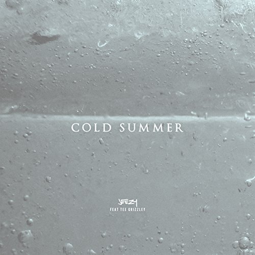 Cold Summer [Clean]