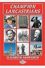 Champion Lancastrians by Elizabeth Ashworth (2010-05-01) Paperback