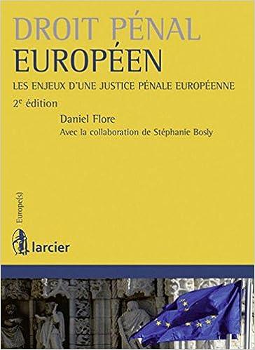 Livre gratuits Droit pénal européen : les enjeux d'une justice pénale européenne epub pdf