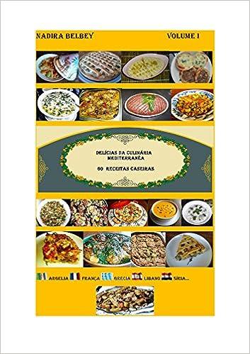 Delícias da Culinária Mediterrânea: Volume 1 (Portuguese Edition)