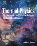 img - for Thermal Physics: Thermodynamics and Statistical Mechanics for Scientists and Engineers book / textbook / text book