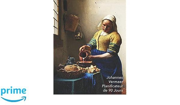 Johannes Vermeer Planificateur de 90 Jours: La Laitière ...