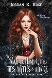 The Vampire Hand Guide: Tips, Myths & Advice: An Eva Prim Short Story (The Eva Prim Series Book 3)