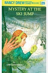 Nancy Drew 29: Mystery at the Ski Jump (Nancy Drew Mysteries) Kindle Edition