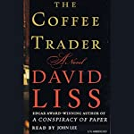 The Coffee Trader: A Novel | David Liss