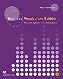 img - for Business Vocabulary Builder. Intermediate to Upper-Intermediate: The Words & Phrases You Need to Succeed book / textbook / text book