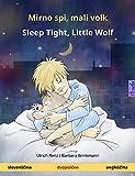 Mirno spi, mali volk - Sleep Tight, Little Wolf  Dvojezična otroška knjiga (slovenščina - angleščina) (www childrens-books-bilingual com)
