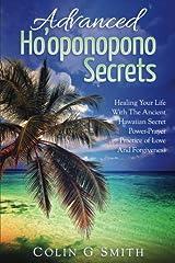 Ho'oponopono Book: Advanced Ho'oponopono Secrets Paperback