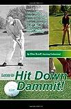 Hit down Dammit!, Clive Scarff, 0978194004