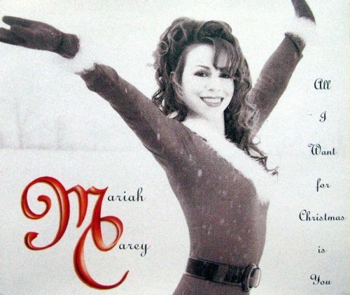 All I Want for Christmas is You by Mariah Carey (1994-08-02) Mariah Carey Christmas 2 You