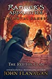 img - for The Royal Ranger: The Red Fox Clan (Ranger's Apprentice: The Royal Ranger) book / textbook / text book