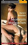 Moiteurs malgaches (Les érotiques d'Esparbec t. 12)