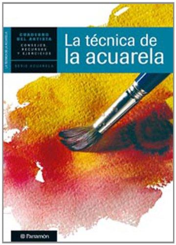 Descargar Libro Cuaderno Del Artista, La Tecnica De La Acuarela Equipo Parramon