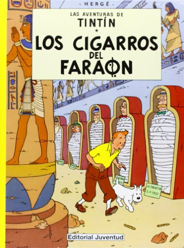 Las aventuras de Tintin 4 / The Adventures of Tintin 4: Los Cigarros Del Faraon / Cigars of the Pharaoh (Las Aventuras De Tintin / the Adventures of Tintin) (Spanish Edition)