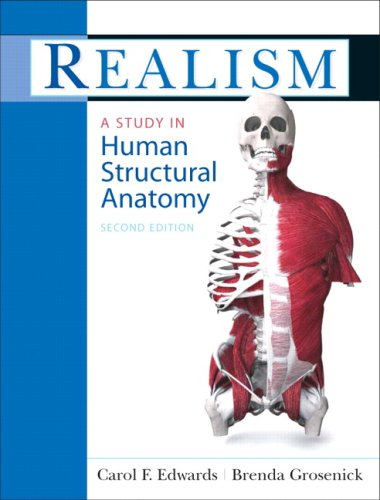 Realism: A Study in Human Structural Anatomy