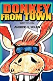 Donkey from Town, Andrew V. Solien, 9980945044