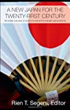 A New Japan for the Twenty-First Century : An Inside Overview of Current Fundamental Changes, Segers, Rien T., 0415453119