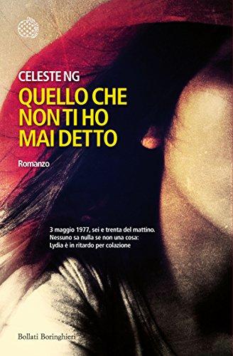 Book cover from Quello che non ti ho mai detto by Celeste Ng