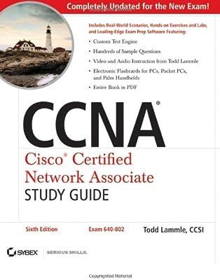 Ccna Cisco Certified Network Associate Study Guide Exam 640 802 Lammle Todd Amazon Com Books
