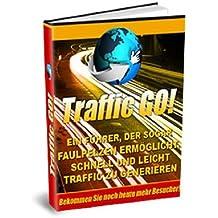 TRAFFIC GO! [eBook-deutsch] - Mehr Besucher für Ihr Business (German Edition)
