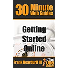 30-Minute Web Guides: Getting Started Online