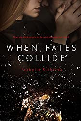 When Fates Collide (When Fates Collide Series Book 1)