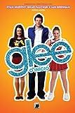 Glee: O início (Portuguese Edition)