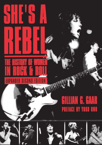 She's a Rebel: The History of Women in Rock and Roll (Live Girls)