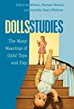 img - for Dolls Studies: The Many Meanings of Girls  Toys and Play (Mediated Youth) book / textbook / text book