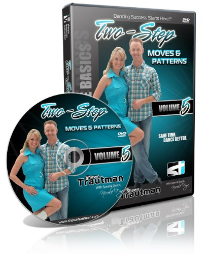 Five Pattern - Two-Step Moves & Patterns Volume 5 (Shawn Trautman Dance Instruction)