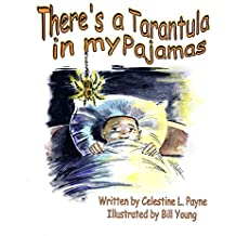 There's A Tarantula In My Pajamas: Goodnight Jitters or a little critter?