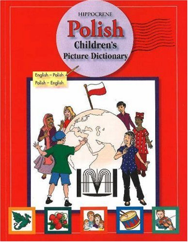Download Hippocrene Polish Children's Picture Dictionary: English-Polish/Polish-English ebook