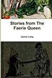 Stories from the Faerie Queen, Jeanie Lang, 1481018140