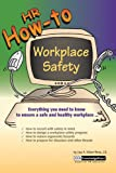 HR How-To : Workplace Safety, Milam-Perez, Lisa A., 0808009427