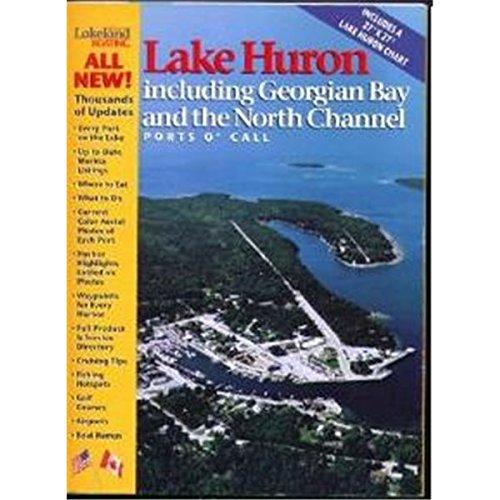 North Channel Georgian Bay - Lakeland Boating Ports O' Call Lake Huron, Georgian Bay & the North Channel (1999)