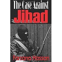 The Case Against Jihad