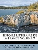 Histoire Littéraire de la France, Duport Paul 1798-1866, 1172718881