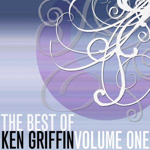 The Best Of Ken Griffin, Vol. 1