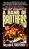A Band of Brothers (The Lost Regiment #7)