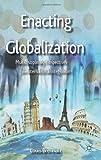 Enacting Globalization, Louis Brennan, 113736193X