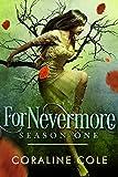 ForNevermore: Season 1