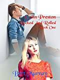 Colin Preston Rocked And Rolled: Book One