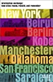 Information Exchange: How Cities Renew, Rebuild and Remember by Ms Diana Balmori (2003-03-06)