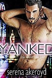 YANKED (the YANK effect Book 1)