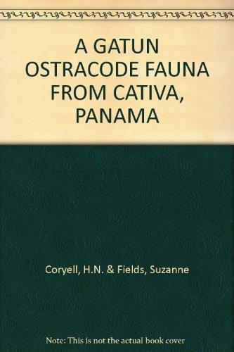A GATUN OSTRACODE FAUNA FROM CATIVA, PANAMA