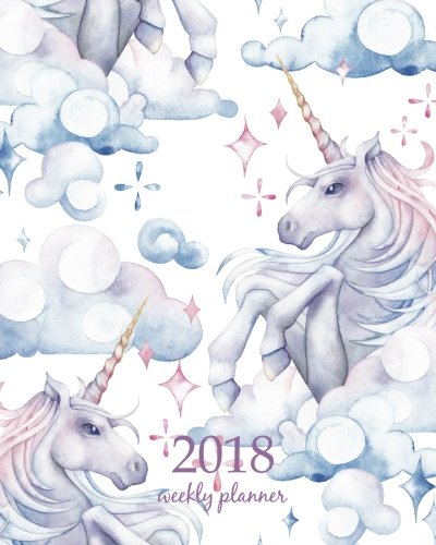 2018 Weekly Planner: Calendar Schedule Organizer Appointment Journal Notebook and Action day horse, cute unicorn art design (Volume 83)